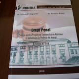 DREPTUL PENAL EDUARD DRAGOMIR ROXANA PALITA - Carte Drept penal