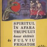 Carte despre Paranormal - Spiritul in afara trupului