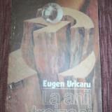 Carte Editie princeps - EUGEN URICARU - LA ANII TREIZECI