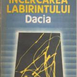 Carte hobby - (C901) INCERCAREA LABIRINTULUI DE MIRCEA ELIADE, EDITURA DACIA, CLUJ-NAPOCA, 1990, TRADUCERE SI NOTE DE DOINA CORNEA