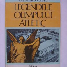 Carte despre Sport - Vladimir Moraru - Legendele olimpului atletic (1983)