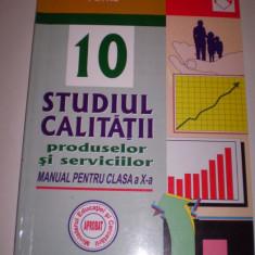 Carte Studiul calitatii produselor si serviciilor- manual clasa a X-a - Manual scolar niculescu, Clasa 10, Niculescu