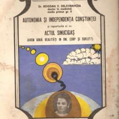 Autonomia si independenta constiintei - Carte Psihiatrie