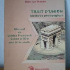 Limba franceza - Manual pentru clasa a IX a - Manual Clasa a IX-a, Clasa 9