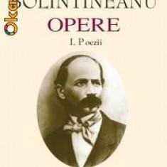 Dimitrie Bolintineanu - OPERE (Academia Romana) - 2 vol. - Carte poezie