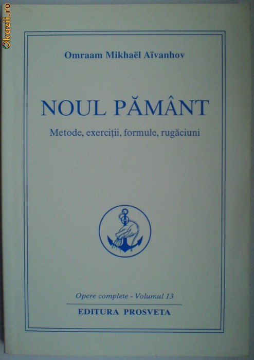 Noul Pamant - Omraam Mikhael Aivanhov foto mare