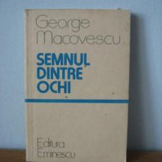 George Macovescu - Semnul dintre ochi - Roman
