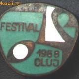 Insigna FESTIVAL 1968 CLUJ
