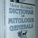 Carte religioasa - Dictionar de Mitologie Generala - Victor Kernbach