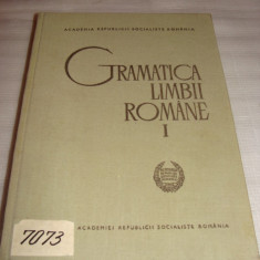 GRAMATICA LIMBII ROMANE vol. I