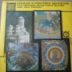 Colinde si concerte religioase corala disc vinyl muzica corala lp electrecord - Muzica Religioasa electrecord, VINIL