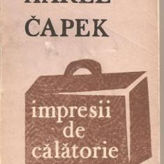 (C2325) IMPRESII DE CALATORIE DE KAREL CAPEK, EDITURA JUNIMEA, IASI, 1983 - Carte de calatorie