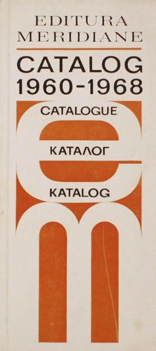 Catalog 1960 - 1968 * Editura Meridiane | de | an 1968 foto mare