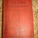 Pears' cyclopaedia - Pentru colectionari si cunoscători!!! - Carte veche