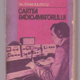 Gh. Stanciulescu - Cartea radioamatorului