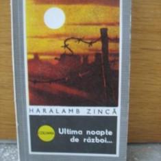 Roman - Haralamb Zinca - Ultima noapte de razboi