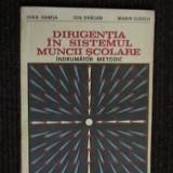 Carte Psihologie - DAMSA * DRAGAN * ILIESCU - INDRUMATOR METODIC. DIRIGENTIA IN SISTEMUL MUNCII SCOLARE