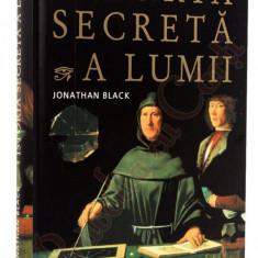 Istoria Secreta a lumii - Jonathan Black si Istoria lui Dumnezeu - Carte Hobby Ezoterism