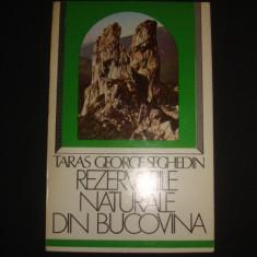 TARAS GEORGE SEGHEDIN - REZERVATIILE NATURALE DIN BUCOVINA - Hobby Ghid de calatorie