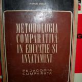 Carte Psihologie - METODOLOGIA COMPARATIVA IN EDUCATIE SI INVATAMANT