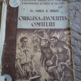 ORIGINEA SI EVOLUTIA OMULUI 1 DR. VASILE MARZA