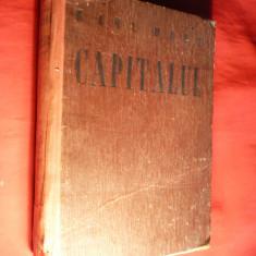 Carte Economie Politica - Karl Marx - Capitalul -Critica Economiei Politice vol I -ed. 1947
