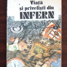 Carte religioasa - VIATA SI PRIVELISTI DIN INFERN - ION TUGUI
