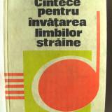 """""""CANTECE PENTRU INVATAREA LIMBILOR STRAINE"""", Simion Morarescu, 1979 - Carte educativa"""