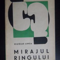 MIRAJUL RINGULUI-Nicolae Linca - Carte Hobby Sport