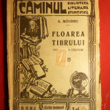 Carte Editie princeps - A.Mandru - Atanasie Gheorghiu - Floarea Tibrului - cca.1923