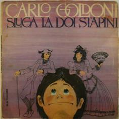 Disc vinil vinyl pick-up Electrecord CARLO GOLDONI Sluga La Doi Stapani DUBLU - Muzica pentru copii
