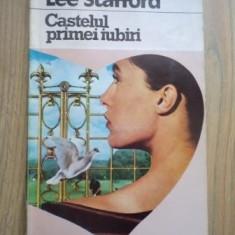 Lee Stafford - Castelul primei iubiri - Roman