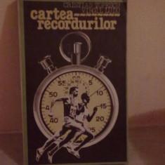 CRISTIAN TOPESCU si VIRGIL LUDU - CARTEA RECORDURILOR - Carte de aventura