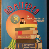 Manual scolar - Carte - Gh. Andrei, D. Andrica, M. Baluna, D. Barbosu - Admierea '99 in invatamantul superior si bacalaureat '99 - probleme de matematica