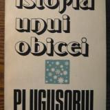 Istorie - Carte - Vasile Adascalitei - Istoria unui obicei - Plugusorul
