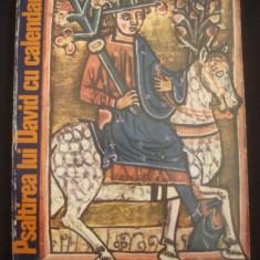 CRISTINA LUCIA BICA, IACOB MARZA - PSALTIREA LUI DAVID CU CALENDAR {1977} - Carti ortodoxe