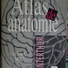 Atlas de anatomie(include scheme ale muschilor si ale traseelor vascularo-nervoase)/ Winterthur-Karl Josef Moll, Michaela Moll