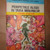 Peripetiile Alisei in Tara minunilor(ilustratii:Angi Petrescu Tiparescu)-Lewis Carroll