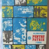 ALMANAH PENTRU PATRIE 1986. Absolut nou