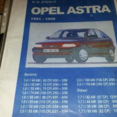 Manual intretinere si reparati opel astra F SI G 91-2000 - Manual auto, Manual reparatie auto