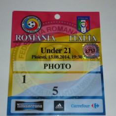 Bilet meci - Acreditare meci fotbal - ROMANIA - ITALIA U21 13.08.2014