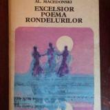 Excelsior Poema Rondelurilor - Al. Macedonski ,299452