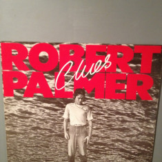 ROBERT PALMER - CLUES (1980) - DISC VINIL made in WEST GERMANY - Muzica Rock ariola