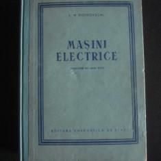 L. M. PIOTROVSCHI - MASINI ELECTRICE {1953} - Carti Electronica