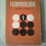 FIZIOPATOLOGIE  ~ M. SARAGEA (vol.1)