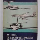Avionul de transport modern si instalatiile de la bord - Colectiv de autori / R2P5S - Carti Transporturi