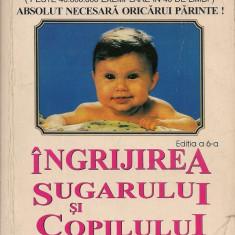 Dr. Benjamin Spock / Dr. Michael B. Rothenberg - Ingrijirea sugarului si copilului - Carte Ghidul mamei
