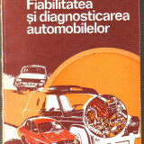 C.Manea/M.Stratulat-Fiabilitatea si diagnosticarea automobilelor - Carti Transporturi