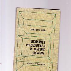 CONSTANTIN CRISU -ORDONANTA PRESEDINTIALA IN MATERIE LOCATIVA - Carte Jurisprudenta