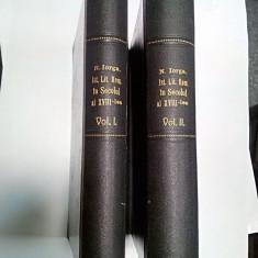 ISTORIA LITERATURII ROMANE IN SECOLUL AL XVIII - N.IORGA - 2 volume -1901 - Istorie